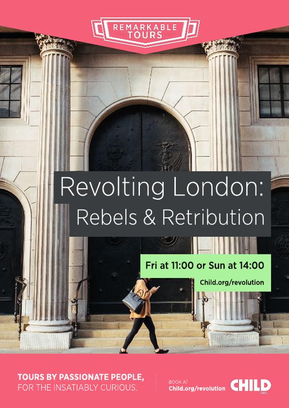 Revolting London: Rebels & Retribution Poster